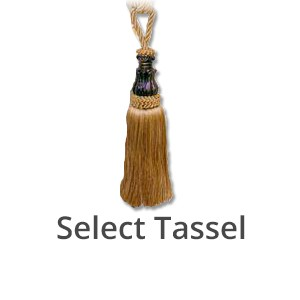 choose tassels