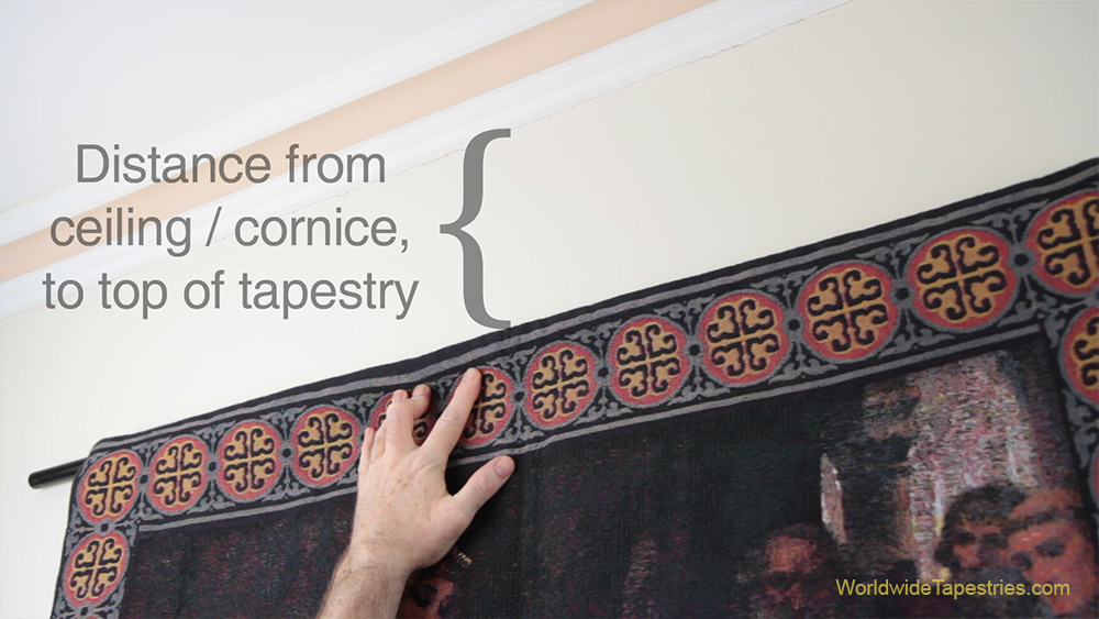 distance from ceiling to tapestry