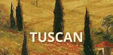 Tuscan Tapestries